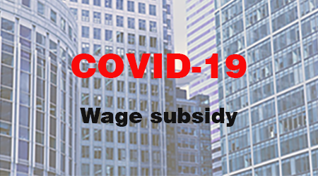 COVID-19 Wage Subsidy